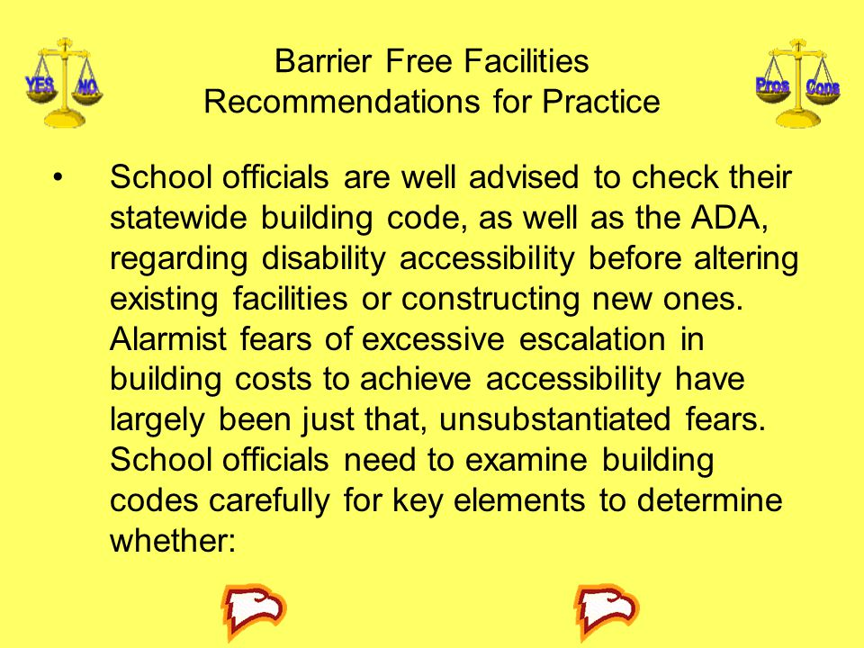 Barrier Free Facilities Recommendations for Practice
