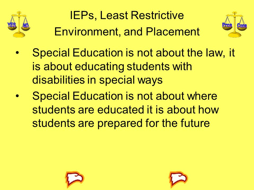 IEPs, Least Restrictive Environment, and Placement