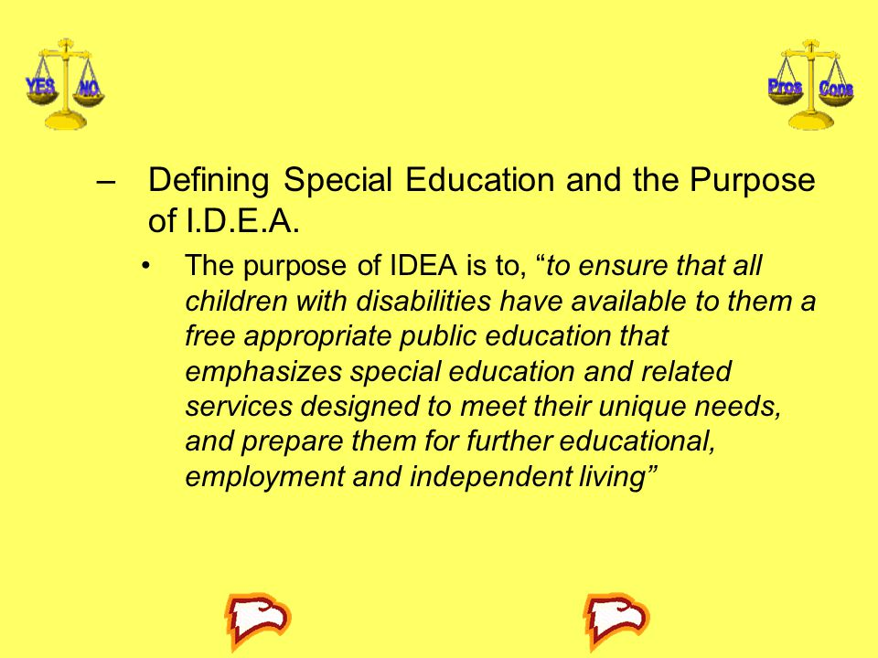 Defining Special Education and the Purpose of I.D.E.A.