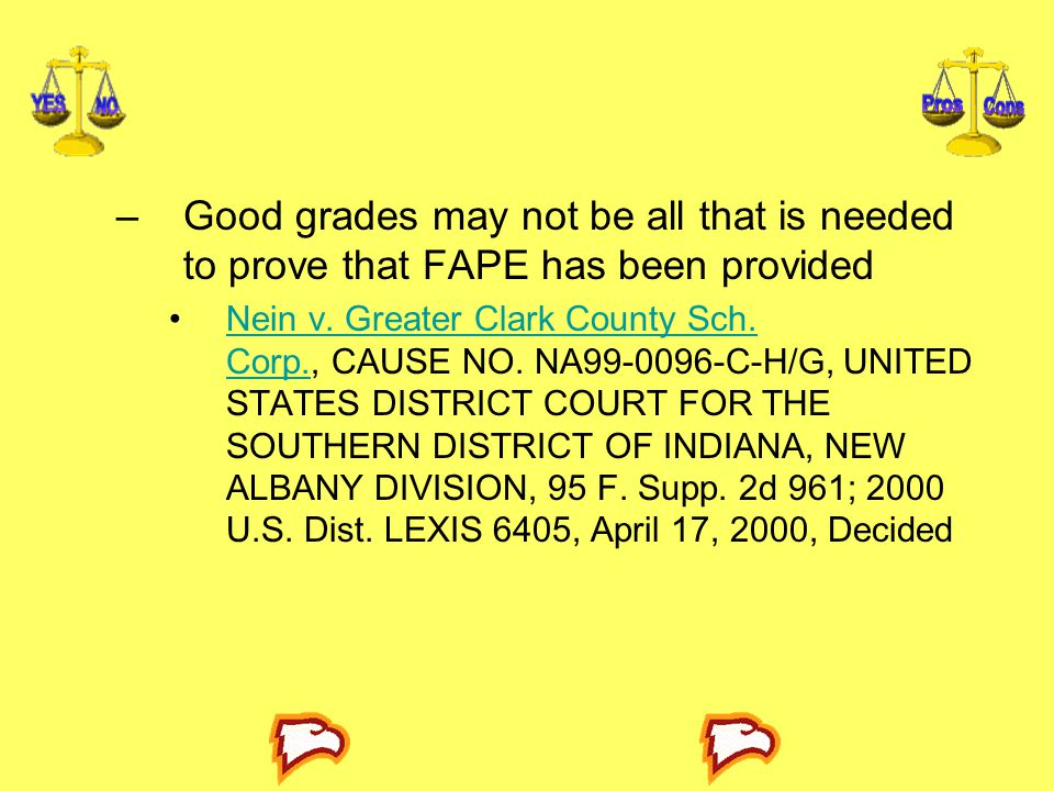 Good grades may not be all that is needed to prove that FAPE has been provided