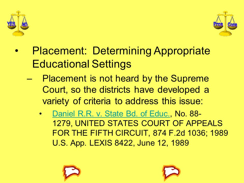 Placement: Determining Appropriate Educational Settings