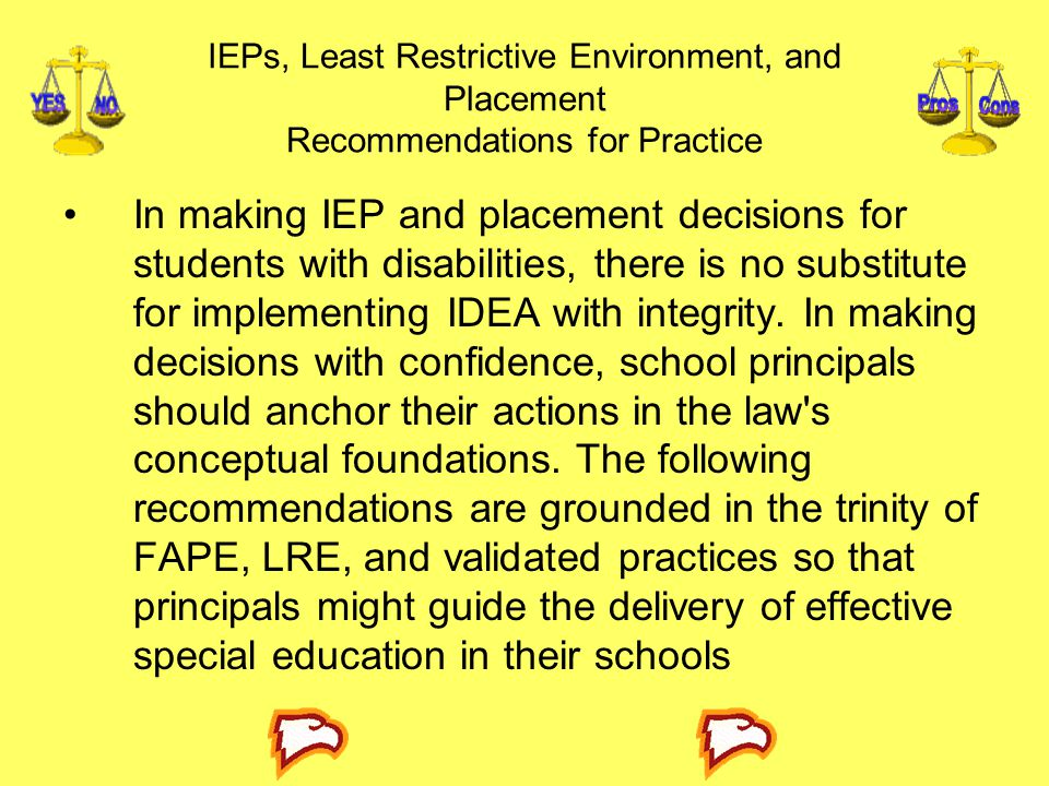 IEPs, Least Restrictive Environment, and Placement Recommendations for Practice