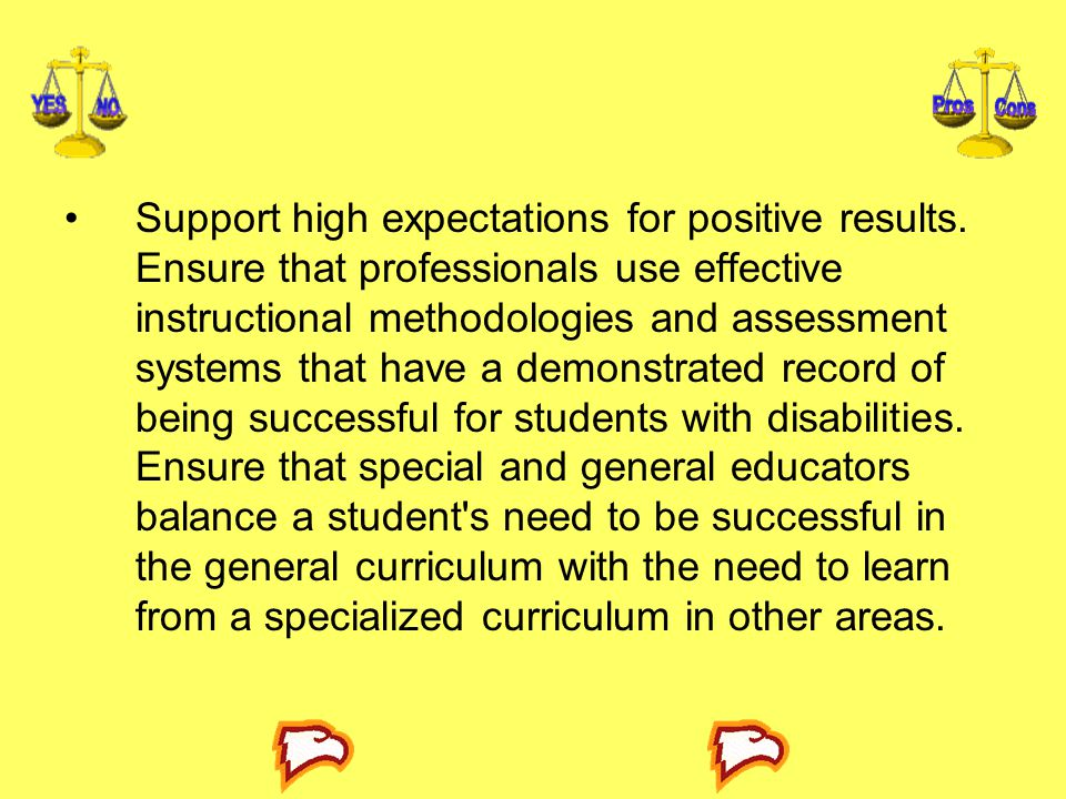Support high expectations for positive results
