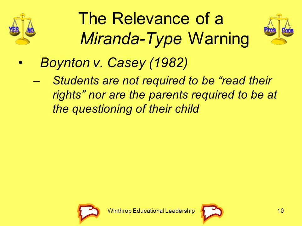 The Relevance of a Miranda-Type Warning