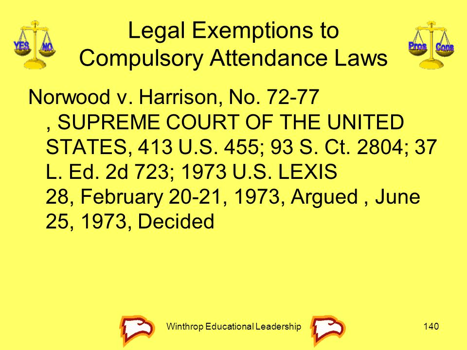 Legal Exemptions to Compulsory Attendance Laws
