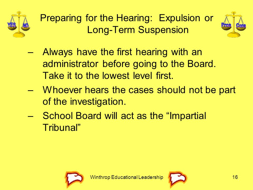 Preparing for the Hearing: Expulsion or Long-Term Suspension