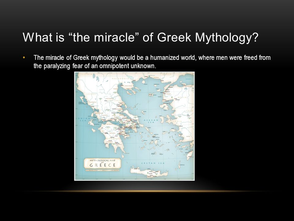 What is the miracle of Greek Mythology