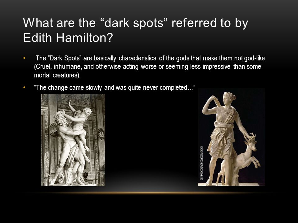 What are the dark spots referred to by Edith Hamilton
