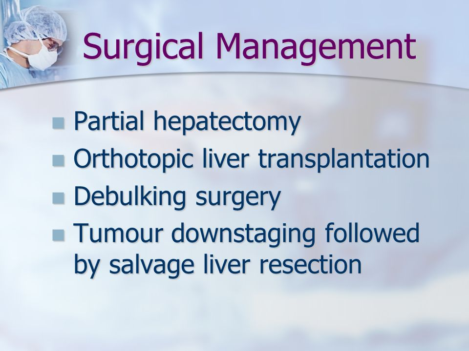 Surgical Management Partial hepatectomy