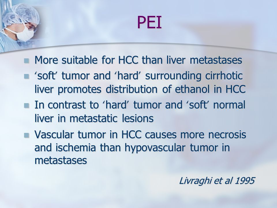 PEI More suitable for HCC than liver metastases