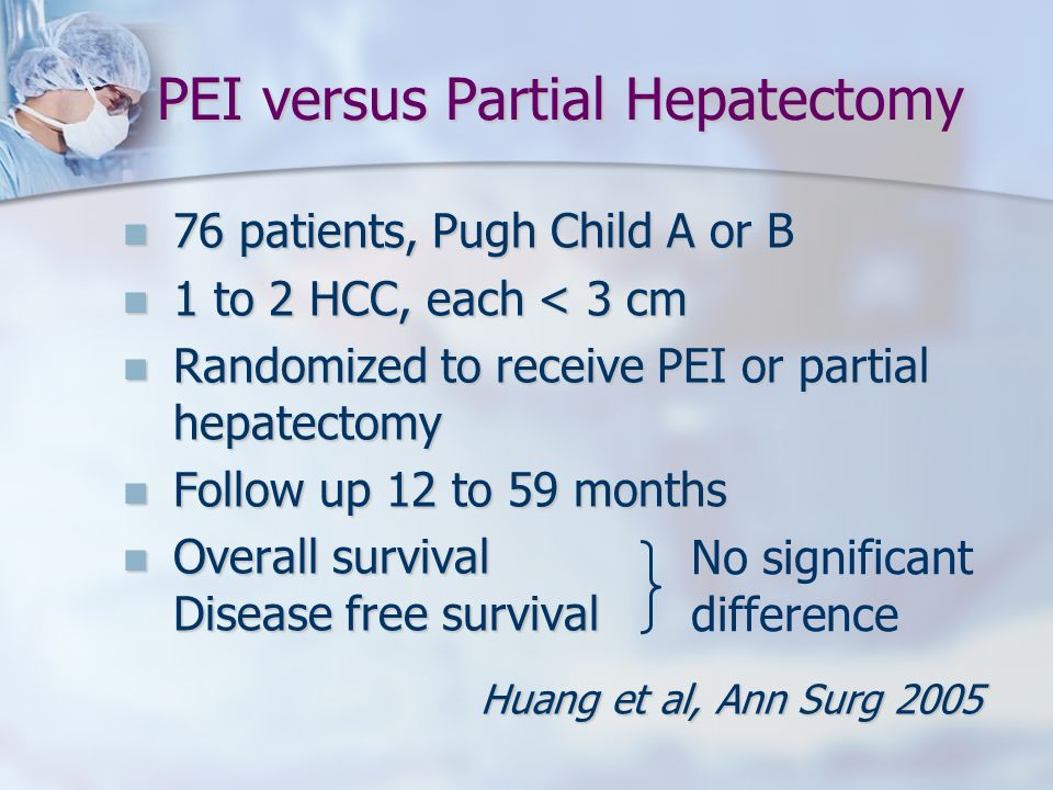 PEI versus Partial Hepatectomy