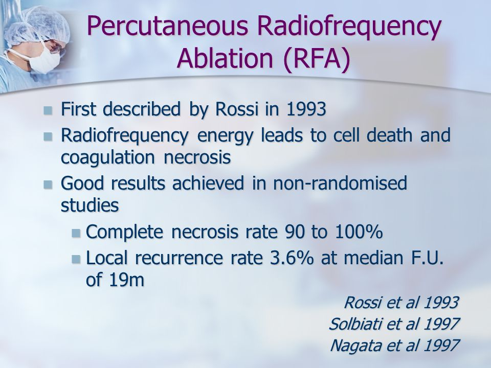 Percutaneous Radiofrequency Ablation (RFA)
