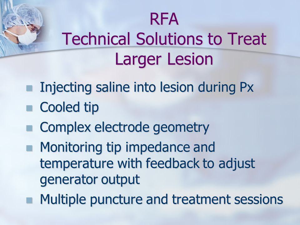 RFA Technical Solutions to Treat Larger Lesion