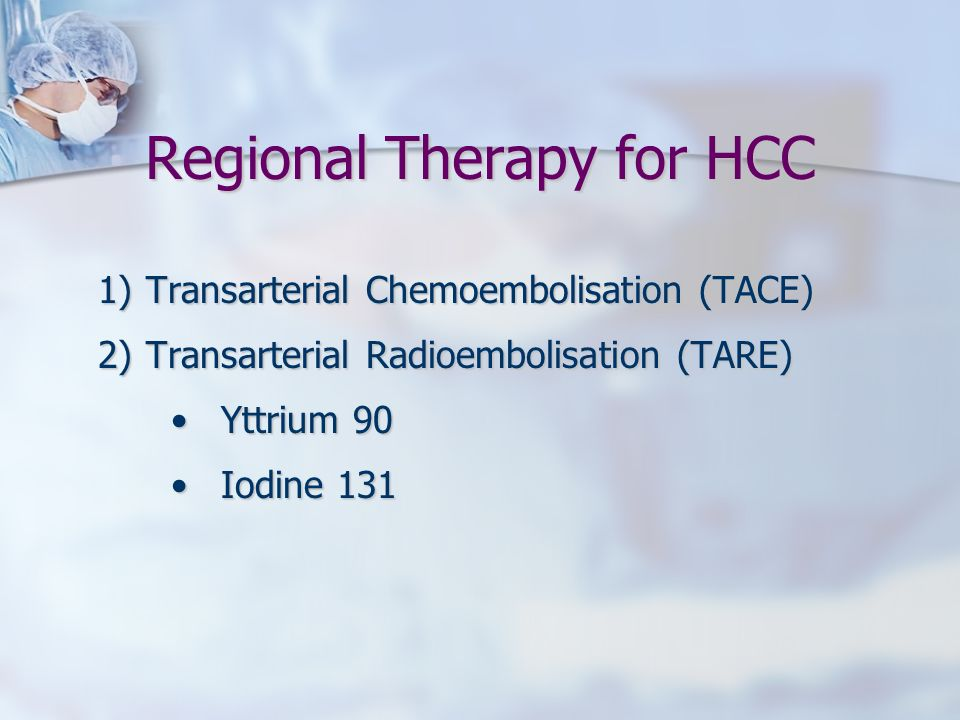 Regional Therapy for HCC