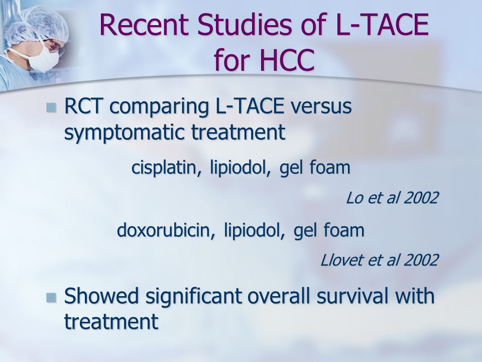 Recent Studies of L-TACE for HCC
