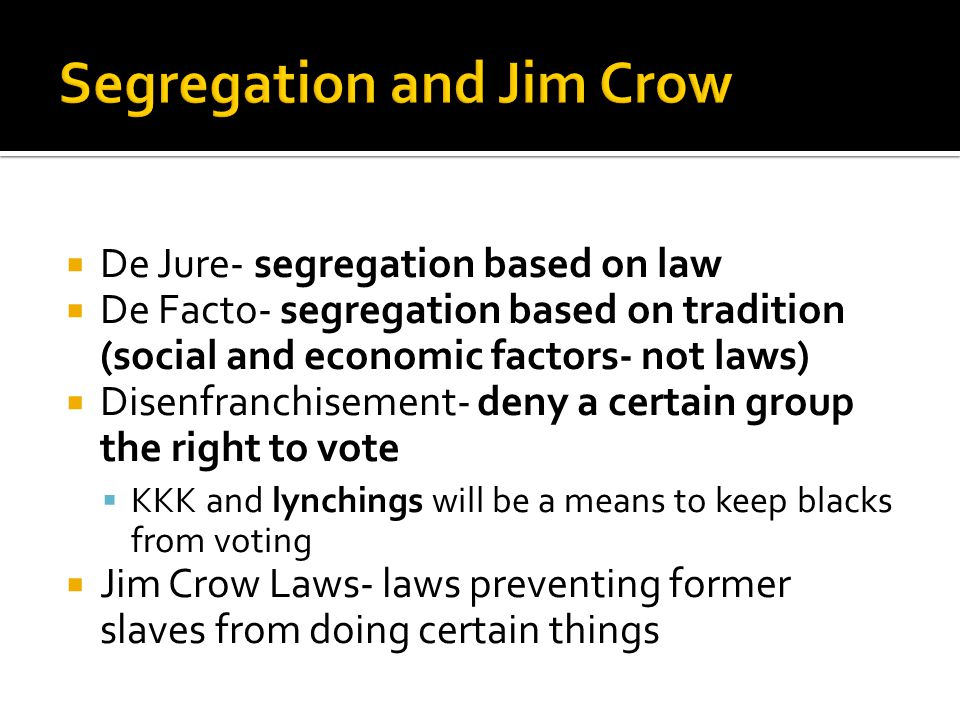 Segregation and Jim Crow