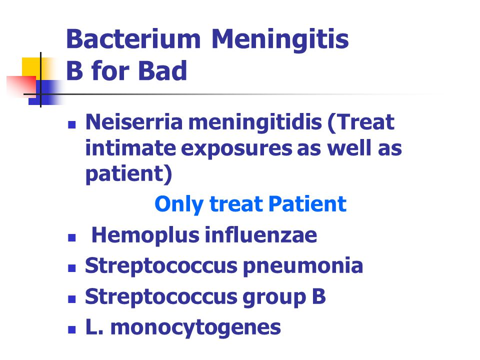 Bacterium Meningitis B for Bad