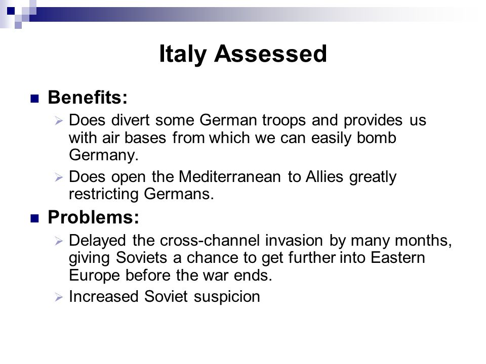 Italy Assessed Benefits: Problems: