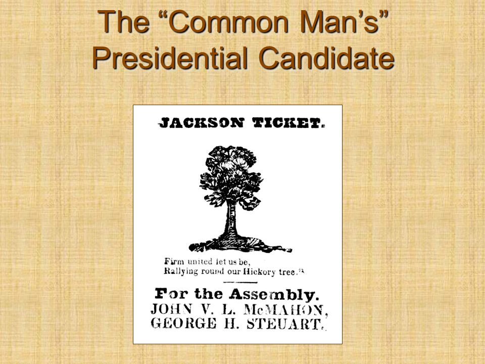 The Common Man's Presidential Candidate
