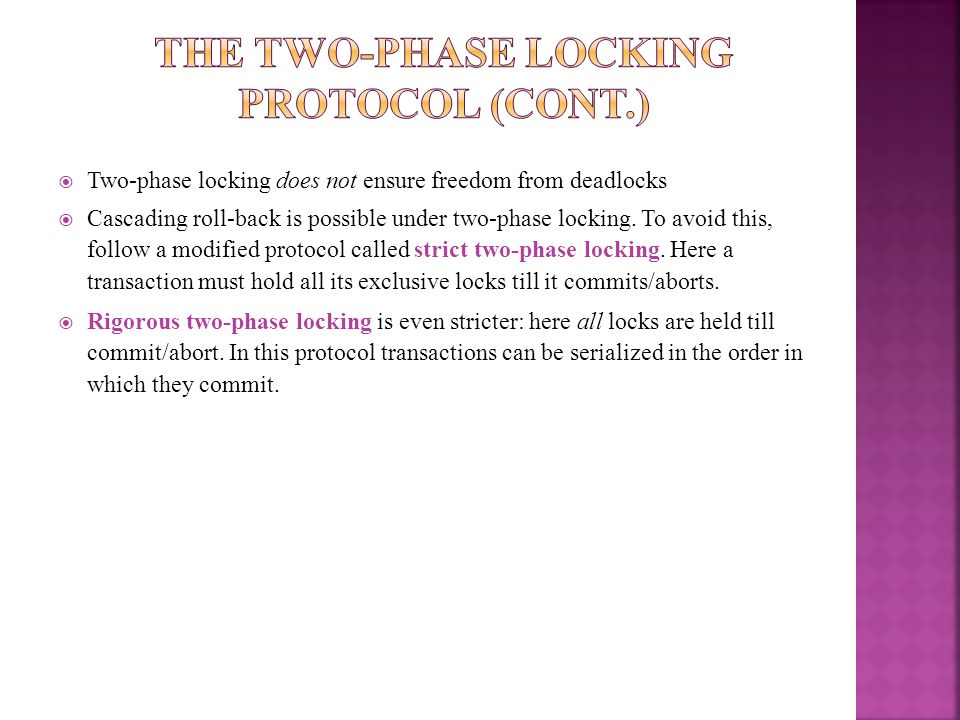 The Two-Phase Locking Protocol (Cont.)