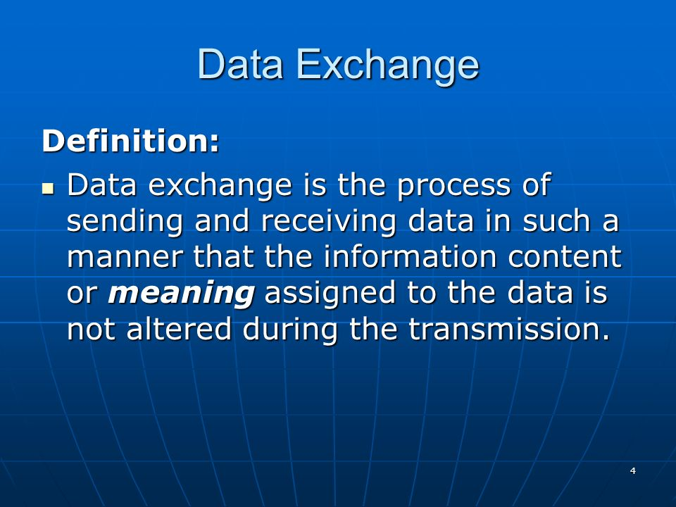 Data Exchange Definition: