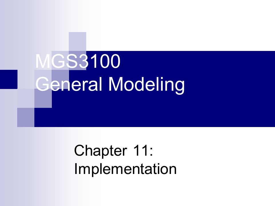 Chapter 11: Implementation