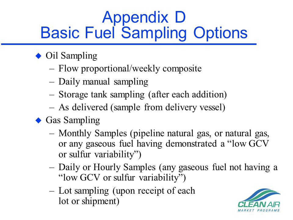 Appendix D Basic Fuel Sampling Options
