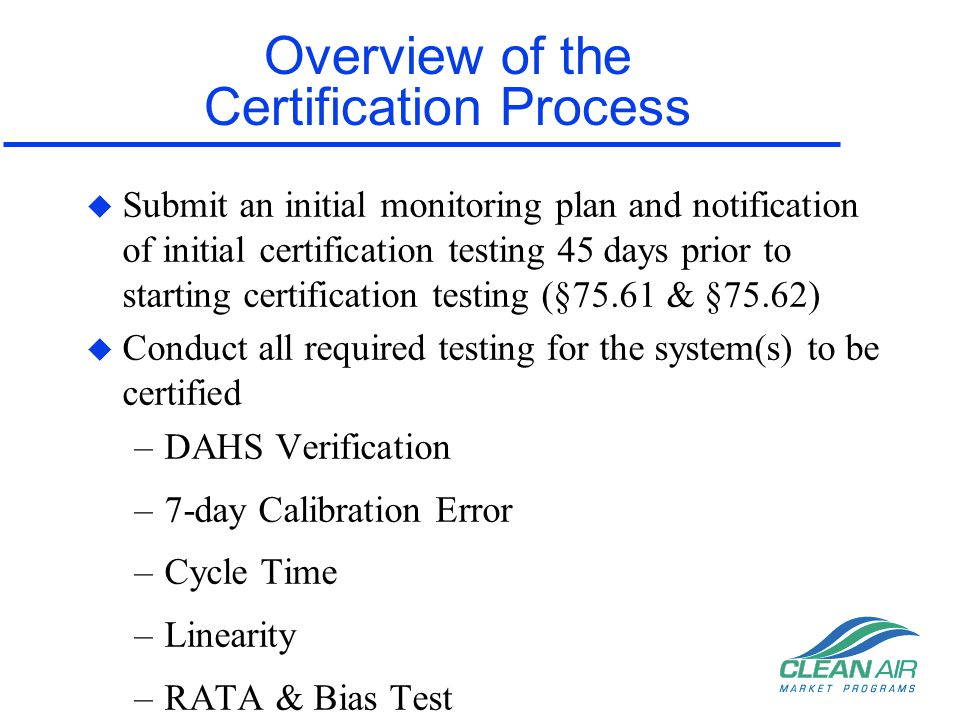 Overview of the Certification Process