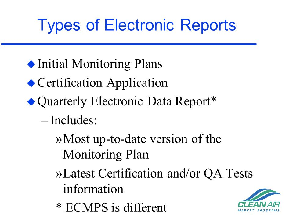 Types of Electronic Reports