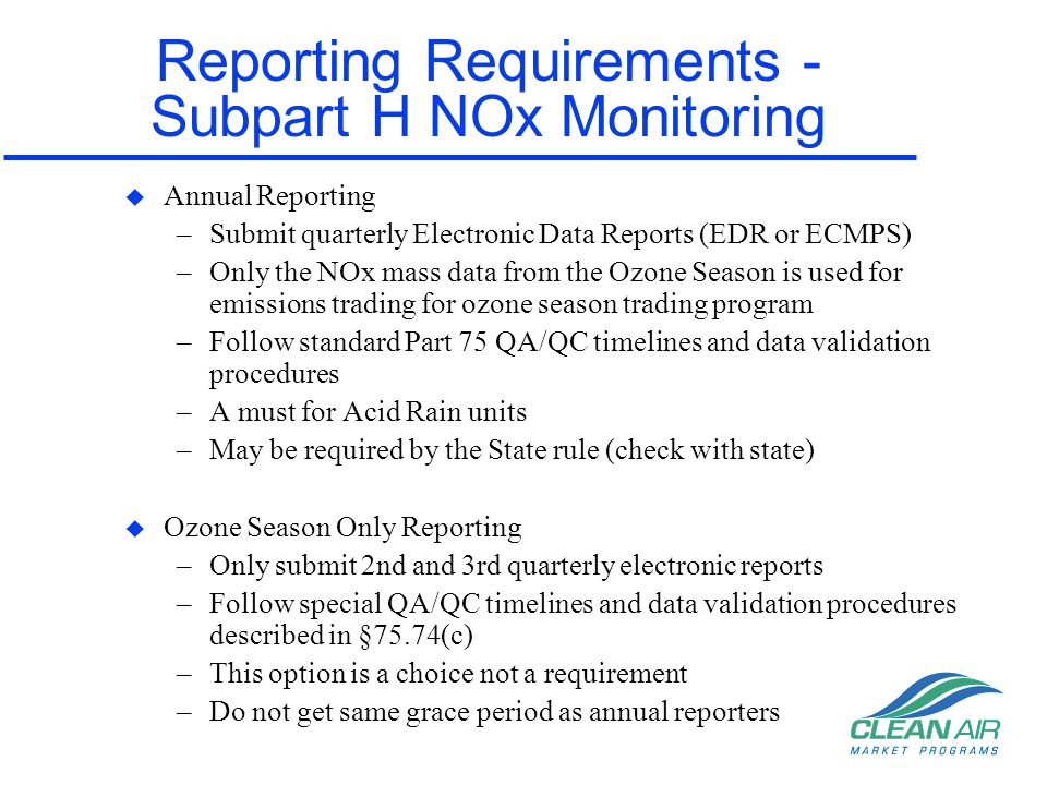 Reporting Requirements - Subpart H NOx Monitoring