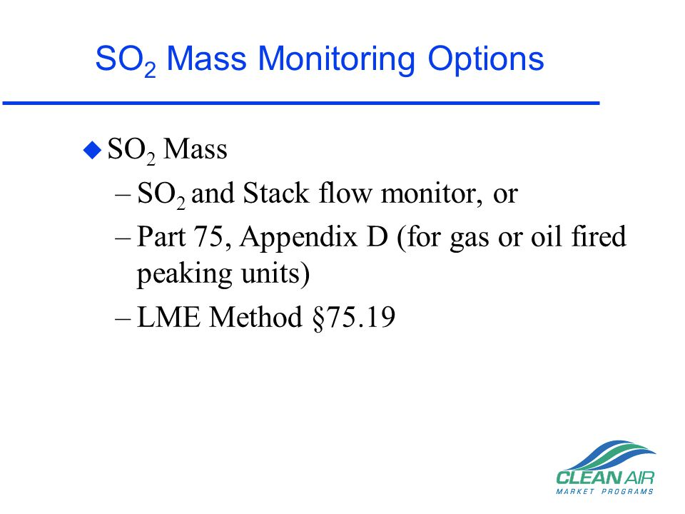 SO2 Mass Monitoring Options