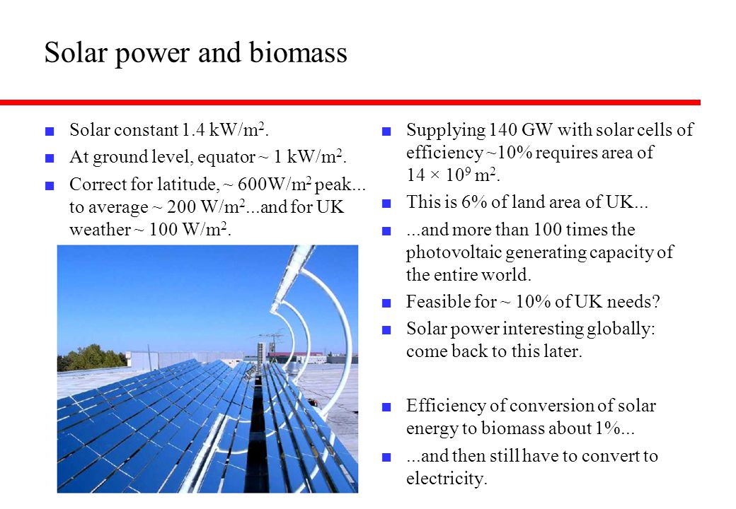 Solar power and biomass