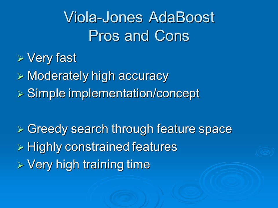 Viola-Jones AdaBoost Pros and Cons