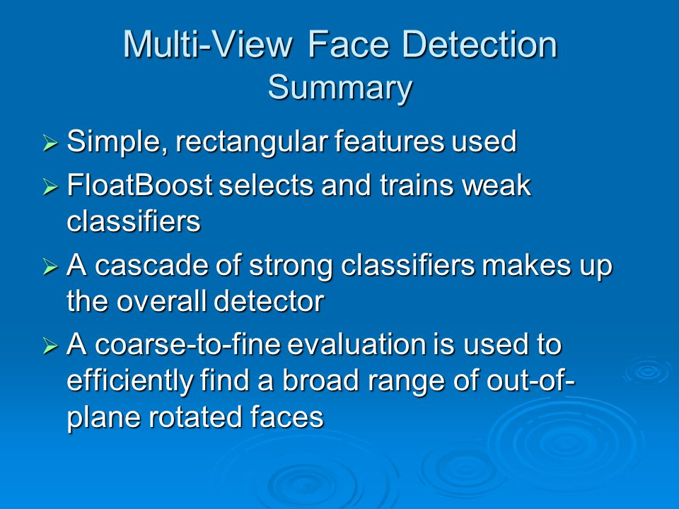 Multi-View Face Detection Summary