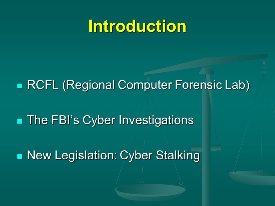 Introduction RCFL (Regional Computer Forensic Lab)