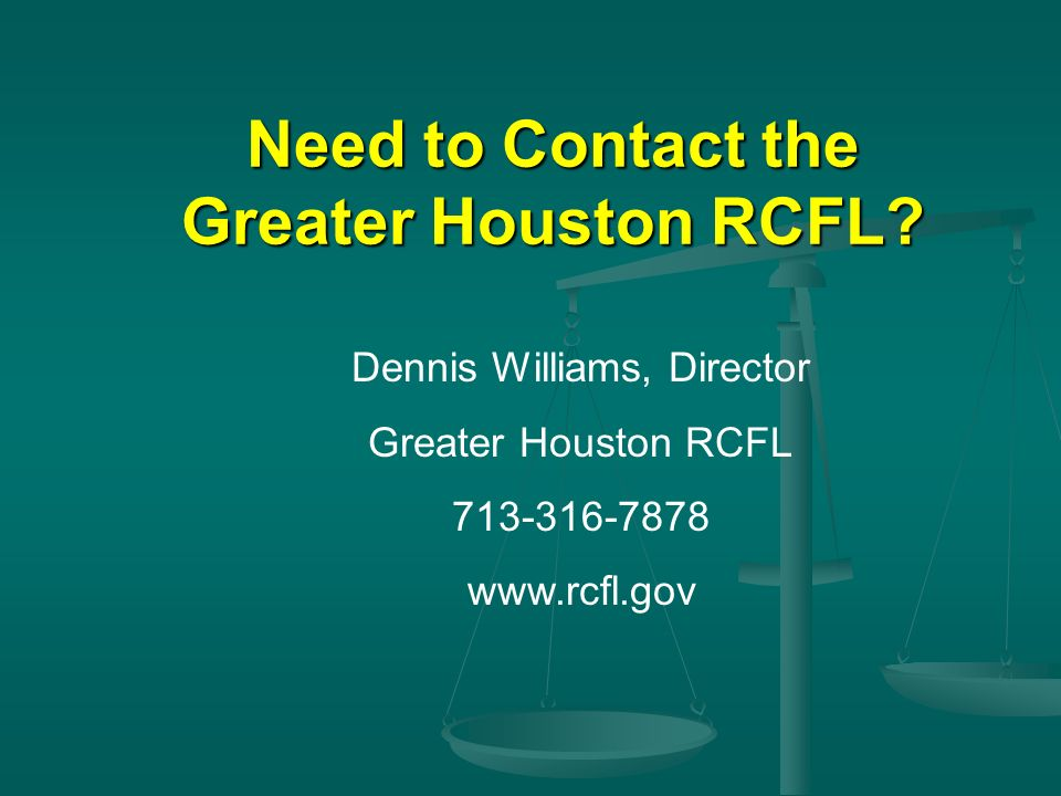 Need to Contact the Greater Houston RCFL
