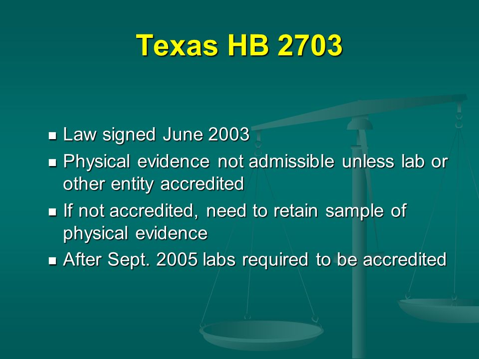 Texas HB 2703 Law signed June 2003