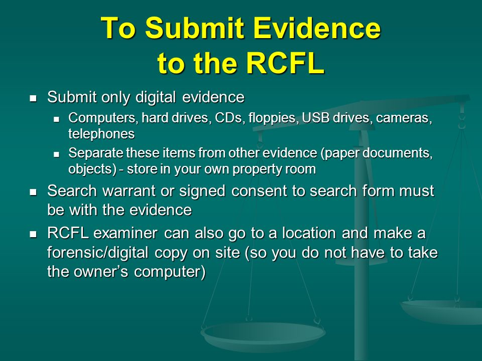 To Submit Evidence to the RCFL