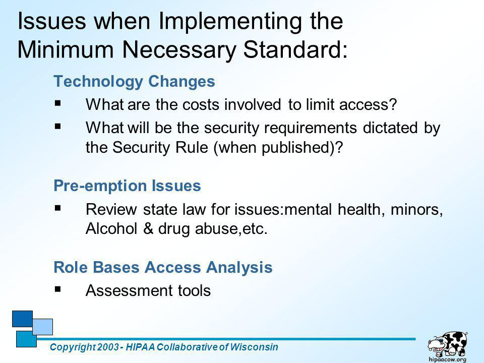 Issues when Implementing the Minimum Necessary Standard: