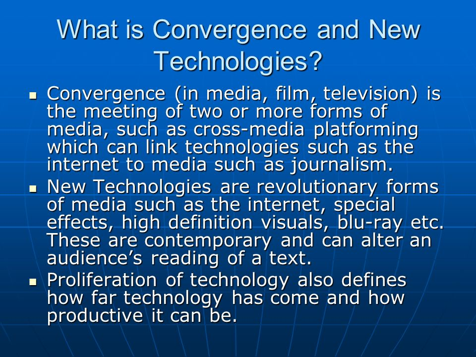 What is Convergence and New Technologies