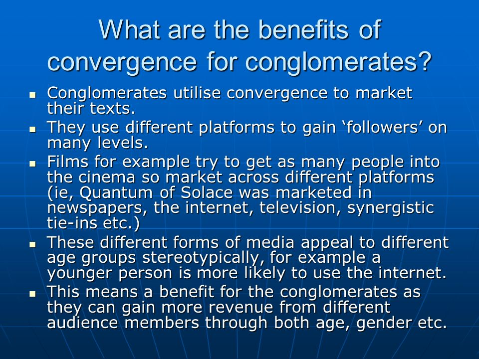 What are the benefits of convergence for conglomerates