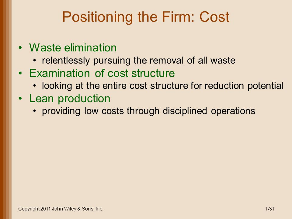 Positioning the Firm: Cost