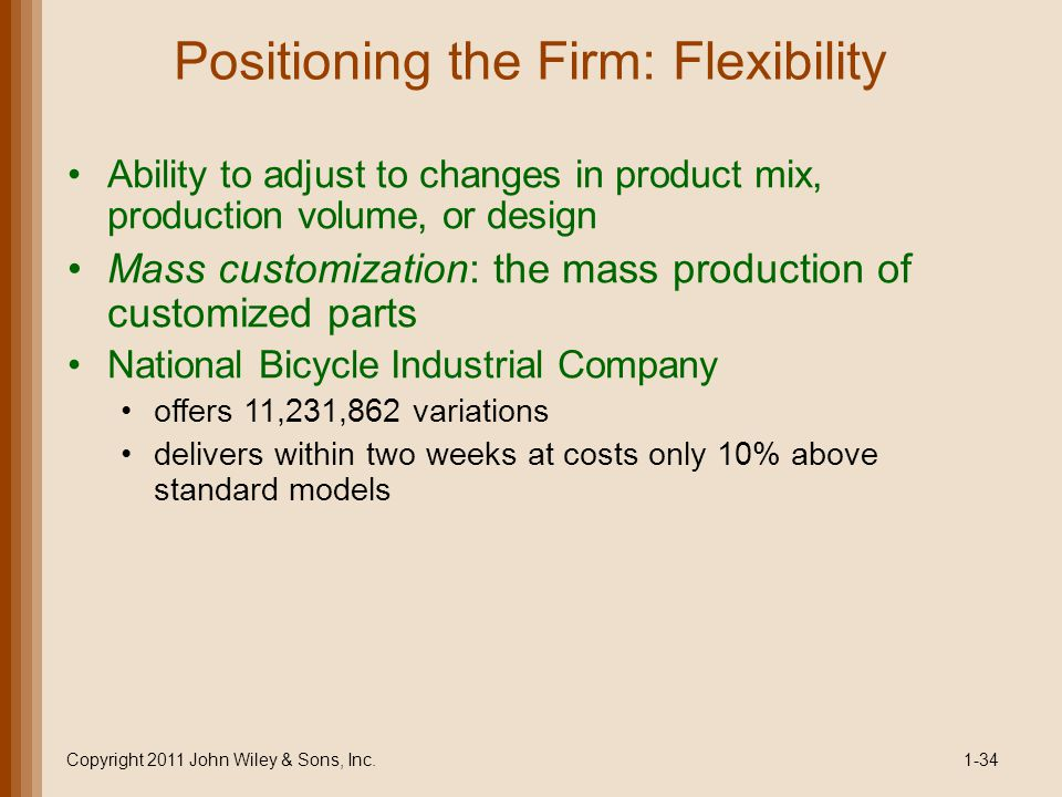 Positioning the Firm: Flexibility