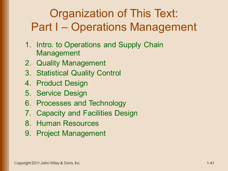 Organization of This Text: Part I – Operations Management