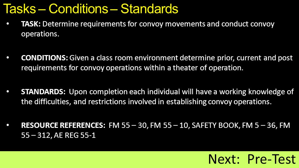 Tasks – Conditions – Standards