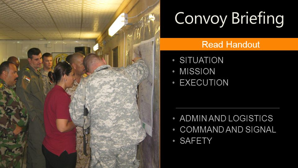 Convoy Briefing Read Handout SITUATION MISSION EXECUTION