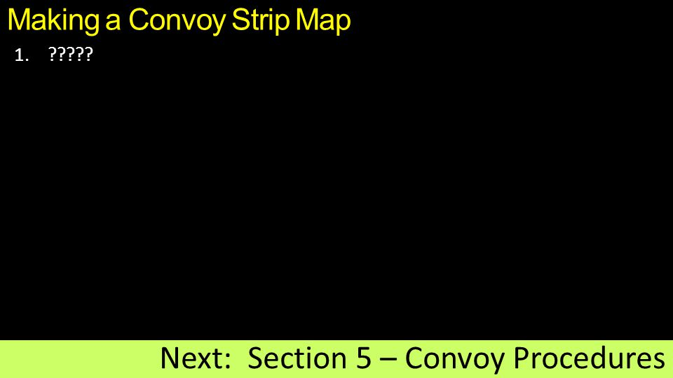 Making a Convoy Strip Map