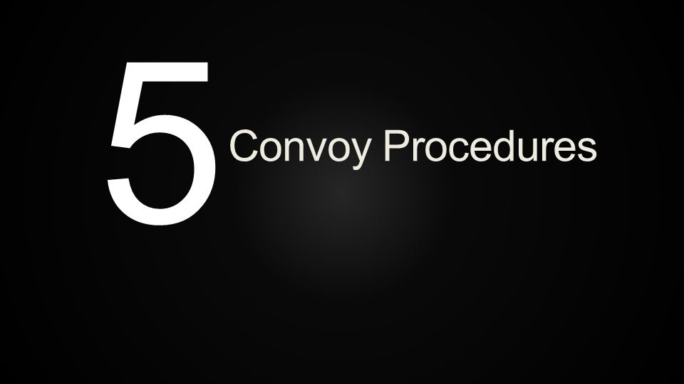 Convoy Procedures