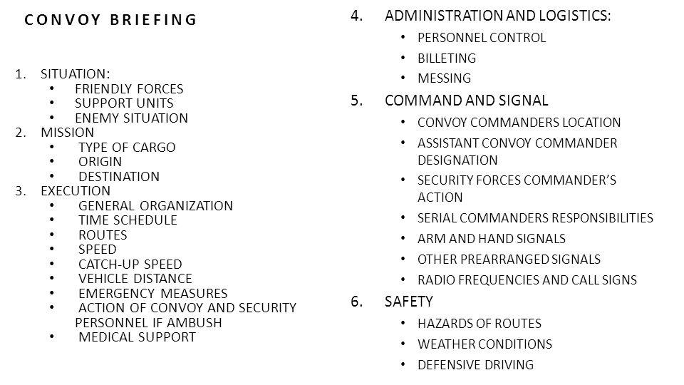 CONVOY BRIEFING ADMINISTRATION AND LOGISTICS: COMMAND AND SIGNAL