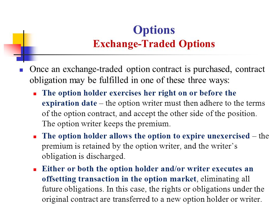 Options Exchange-Traded Options